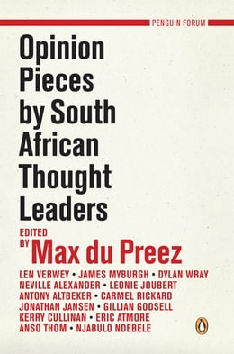 Book Opinion Pieces by South African Thought Leaders by Max du Preez