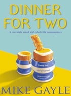 Dinner for Two de Mike Gayle