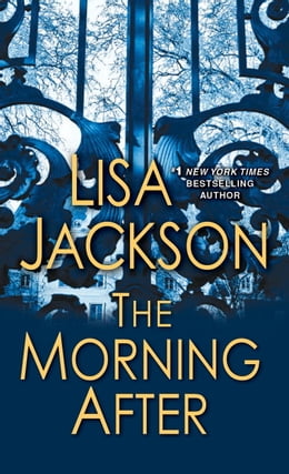 Book The Morning After by Lisa Jackson