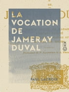 La Vocation de Jameray Duval by Paul Lacroix