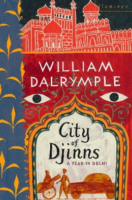 Book City of Djinns by William Dalrymple
