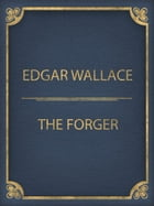 The Forger by Edgar Wallace