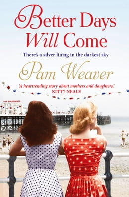 Book Better Days will Come by Pam Weaver