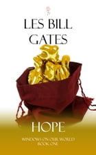 Windows On Our World:Hope by Les Bill Gates
