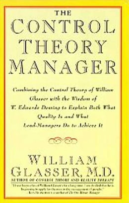 Book The Control Theory Manager by William Glasser, M.D.