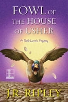 Fowl of the House of Usher Cover Image