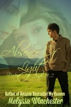 Absence Of Light: Ryan's Story by Melyssa Winchester