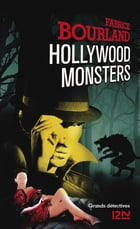 Hollywood Monsters by Fabrice BOURLAND