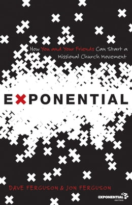 Book Exponential: How to Accomplish the Jesus Mission by Dave Ferguson