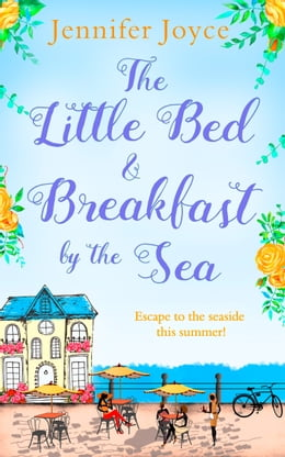 Book The Little Bed & Breakfast by the Sea by Jennifer Joyce