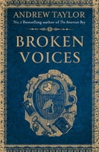 Broken Voices (A Novella) by Andrew Taylor