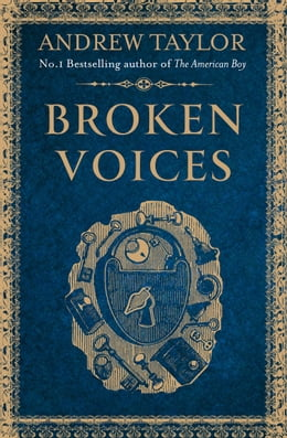 Book Broken Voices (A Novella) by Andrew Taylor