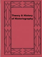 Theory & History of Historiography by Benedetto Croce