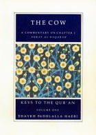 Commentaries on Chapters ONE and TWO of the Qur'an by Shaykh Fadhlalla Haeri