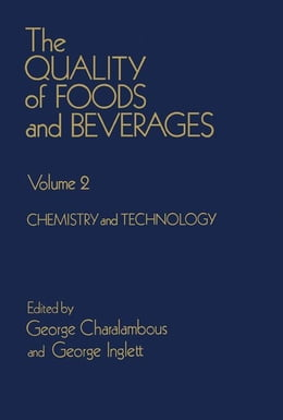 Book The Quality of foods and beverages V2: Chemistry and technology by Charalambous, George