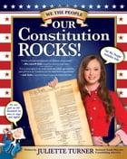 Our Constitution Rocks by Juliette Turner