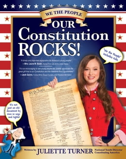 Book Our Constitution Rocks by Juliette Turner