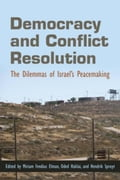 9780815652519 - Spruyt, Hendrik: Democracy and Conflict Resolution: The Dilemmas of Israel's Peacemaking - Book