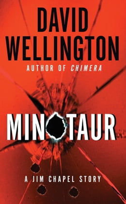 Book Minotaur: A Jim Chapel Story by David Wellington