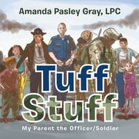 Tuff Stuff: My Parent the Officer/Soldier