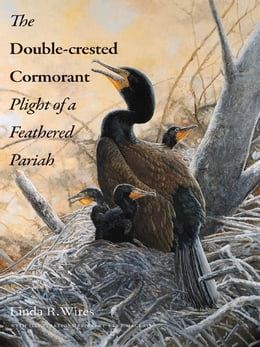 Book The Double-Crested Cormorant by Wires, Linda R.