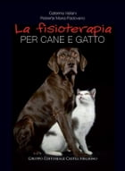 La fisioterapia per cane e gatto by Caterina Vallani