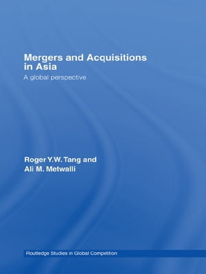 Mergers and Acquisitions in Asia A Global Perspective