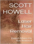 Laser Hair Removal: Expert Advice On Hair Removal 05731374-8cc5-4f76-b4e7-72ba04dd4e6d