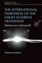 The International Dimension of the Failed Algerian Transition