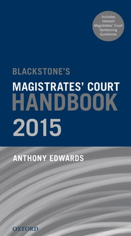 Book Blackstone's Magistrates' Court Handbook 2015 by Anthony Edwards