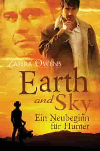Earth and Sky - Ein Neubeginn für Hunter