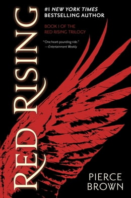 Book Red Rising: Book I of The Red Rising Trilogy by Pierce Brown