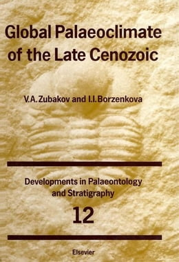 Book Global Palaeoclimate of the Late Cenozoic by Zubakov, V.A.