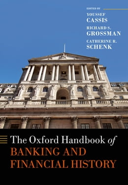 Book The Oxford Handbook of Banking and Financial History by Youssef Cassis