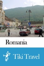 Romania Travel Guide - Tiki Travel by Tiki Travel