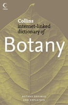 Botany (Collins Internet-Linked Dictionary of) by Collins