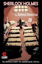 Sherlock Holmes: The Retired Detective by Gary Reed