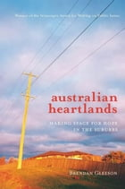 Australian Heartlands: Making space for hope in the suburbs