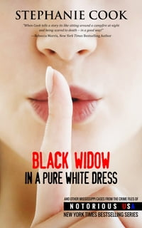 Black Widow in a Pure White Dress: Mississippi, Notorious USA