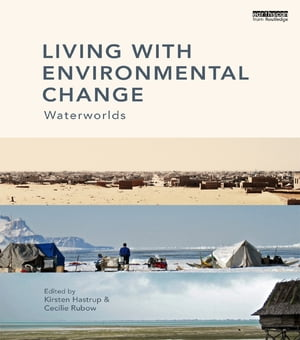 Living with Environmental Change Waterworlds