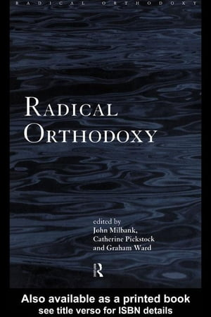 Radical Orthodoxy