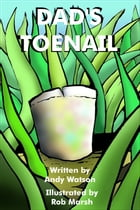 Dad's Toenail by Andy Watson
