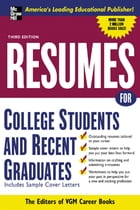 Resumes for College Students and Recent Graduates by Editors of VGM