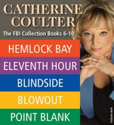 Catherine Coulter THE FBI THRILLERS COLLECTION Books 6-10