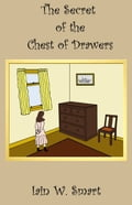 The Secret of the Chest of Drawers abaa086d-24dd-4a0f-9b1a-4cc59a29aab2