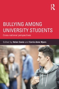 Bullying Among University Students: Cross-national perspectives