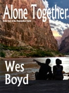 Alone Together by Wes Boyd