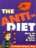 The Anti-Diet