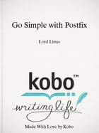 Go Simple with Postfix by Lord Linus