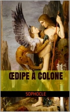 ŒDIPE À COLONE by Sophocle